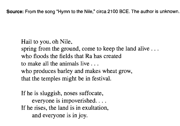 the hymn to the nile Traveling through egypt we see the glorious pyramids, which contain hundreds of miles of hieroglyphics, which tell about the egyptian way of life however, if these hieroglyphics were somehow destroyed and the only thing that managed to survive was hymn to the nile, we would still have a good.